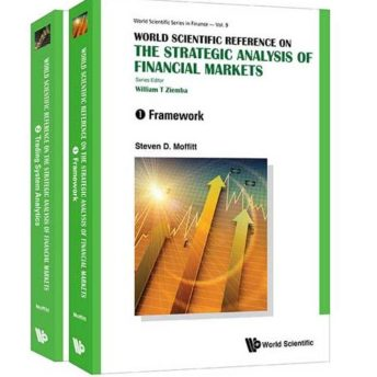 The Strategic Analysis of Financial Markets(in 2 Volumes) (World Scientific Series in Finance)