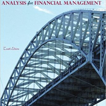 Analysis for Financial Management / Edition 10