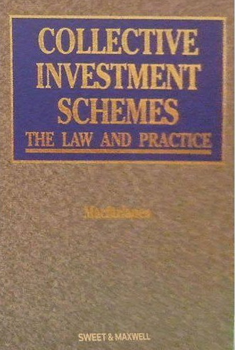 COLLECTIVE INVESTMENT SCHEMES: LAW AND PRACTICE